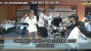 Ork Riko Bend - Vip Svatba 2017 Djoniler
