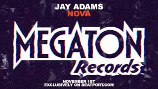 Jay Adams - Nova (Teaser)