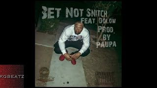 InglewoodBP ft. Dolow - Bet Not Snitch [Prod. By Paupa] [New 2017]