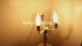 Keep Holding On (Acoustic Version)