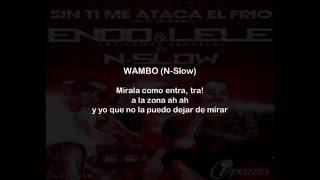 Endo y Lele Ft N-Slow - Sin Ti Me Ataca el Frio (Letra)