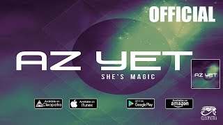 AZ YET - Love Her Mind ( Official Audio Video ) [ SHE'S MAGIC ]