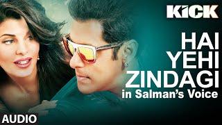 Kick: Hai Yehi Zindagi   Salman Khan   Meet Bros Anjjan