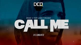 [SOLD] CALL  ME  - Drake x Tory Lanez Type Beat | Dancehall Pop Instrumental 2017 | By DCQ BEATZ®