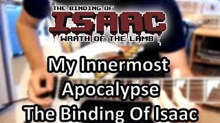 My Innermost Apocalypse The Binding Of Isaac [Guitar Cover]