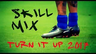 Football Skill Mix- Turn It Up 2017