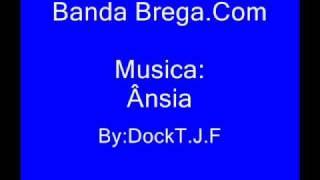 Banda Brega.Com - Ânsia
