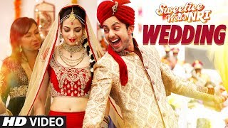 Wedding Song (Video) | Sweetiee Weds NRI | Himansh Kohli, Zoya Afroz  | Palash Muchhal