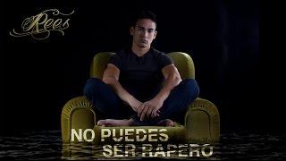 11.- NO PUEDES SER RAPERO - Rees ft. Xenon - [VÉRTIGO]