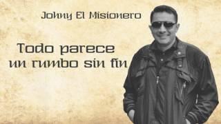 """""""Todo Parece"""" Johny El Misionero Ft. Polo El Rapero - Vídeo Liric"""