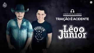 Léo e Júnior - Traição É Acidente