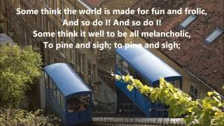 Italian songs FUNICULI, FUNICULA A MERRY LIFE, words lyrics favorite sing along song songs