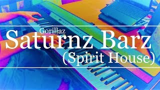 Saturnz Barz (Spirit House) (Gorillaz) Piano Cover