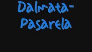 DALMATA -PASARELA  (flow la discoteca 2)
