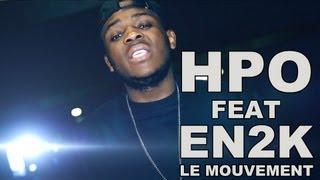 Hpo Feat En2k - Le Mouvement (Prod By Ozturk)