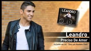 09 - Leandro - Preciso de Amor
