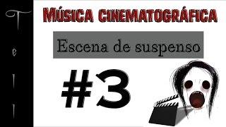 Escena de suspenso #3   Música cinematográfica
