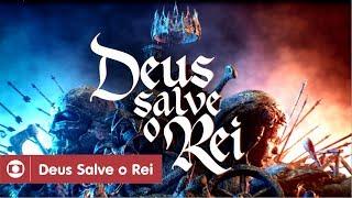 Deus Salve O Rei: confira a abertura da novela