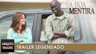 A Boa Mentira (The Good Lie 2014) - Trailer Legendado