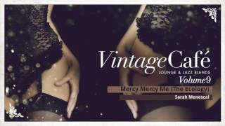 Mercy Mercy Me (The Ecology) - Marvin Gaye´s song -  Vintage Café - New Album 2017