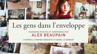 Alex Beaupain – Du bois et des pierres
