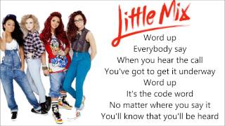 Little Mix - Word Up (Pictures + Lyrics)