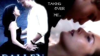 Fallen ~ Daniel & Luce ~ Taking Over Me