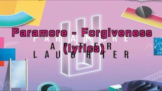 Paramore - Forgiveness (lyrics)
