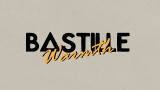 Bastille // Warmth [Lyrics]