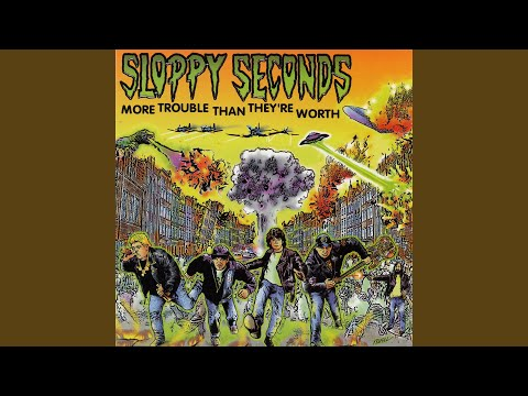 Just Because Youre A Girl de Sloppy Seconds Letra y Video