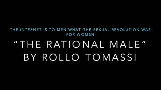 The Internet is to Men what the Sexual Revolution was for Women Rollo Tomassi