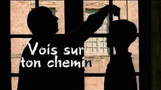 Vois sur ton chemin - Les Choristes (lyrics) En Concert