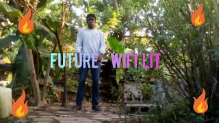 Future - WIFI LIT ( dance video)