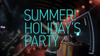 Summer Holiday's Party [Gipsy 30.06]
