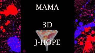 J-Hope - MAMA [3D Audio]