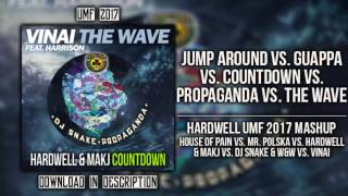 Jump Around vs. Guappa vs. The Wave vs. Propaganda - Hardwell UMF 2017 Mashup