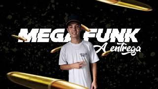 MEGA FUNK A ENTREGA DJ BRUNO MARTINS