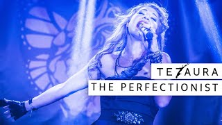 Tezaura - The Perfectionist [OFFICIAL LIVE CUT]