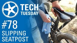 Slipping Seatpost - Tech Tuesday #78
