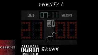 Lil 9 - 21 Skunk [Prod. By ChillOutMar] [New 2018]