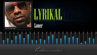 Lyrikal - Loner [Soca 2015]