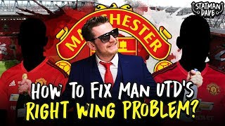 How to Fix Manchester United's Right Wing | New Signings, Transfers & Tactics