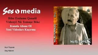 Nuri Toprak - Dey Nakım