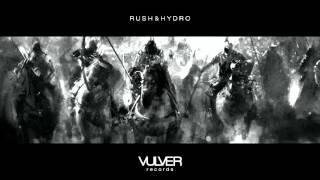 Rush & Hydro - Revolt || OUT NOW!