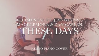 Rudimental ft. Jess Glynne, Macklemore & Dan Caplen - These Days (Piano Cover) [+Sheets]