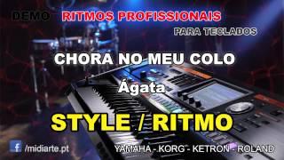♫ Ritmo / Style  - CHORA NO MEU COLO - Ágata