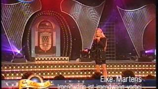 [HQ] - Elke Martens - Irgendwann ist irgendwann vorbei - Schlagerclub - 2000