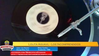 CUMBIA Lolita Aguavil Con Miguel Almachi - Los Incomprendidos (1988)
