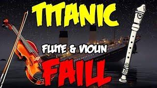 FAIL-Titanic flute e violin