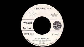 Gerri Thomas - Look What I Got